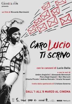CARO LUCIO TI SCRIVO - 6 / 7 MARZO AL NAZIONALE